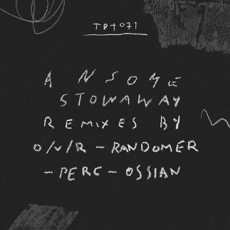 Ansome ya tiene Stowaway Remixed