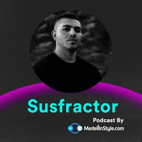 Susfractor / MedellinStyle.com Podcast 012