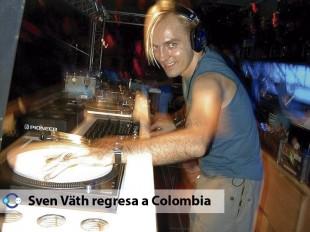Sven Väth regresa a Colombia