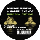 Traum V173 - Dominik Eulberg & Gabriel Ananda - Friend Of All That Lives