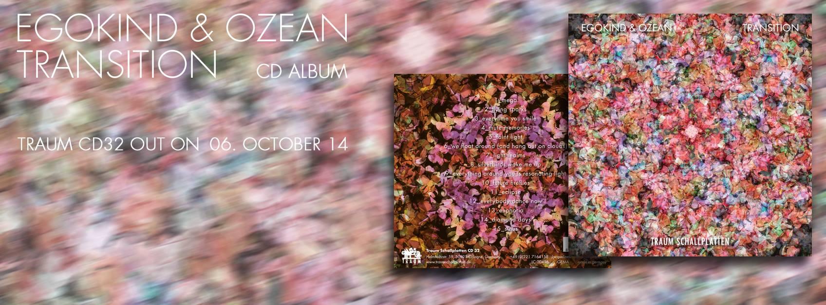 Traum presenta el nuevo album de Egokind & Ozean llamado Transition
