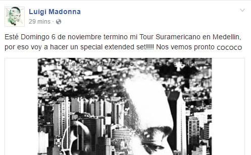 LUIGI MADONNA cerrará el Tour Suraméricano en Medellín y acaba de anunciar que hará un SET EXTENDIDO