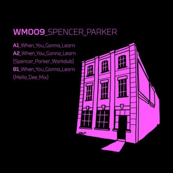 Spencer Parker presaenta nuevo EP llamado When You Gonna Learn