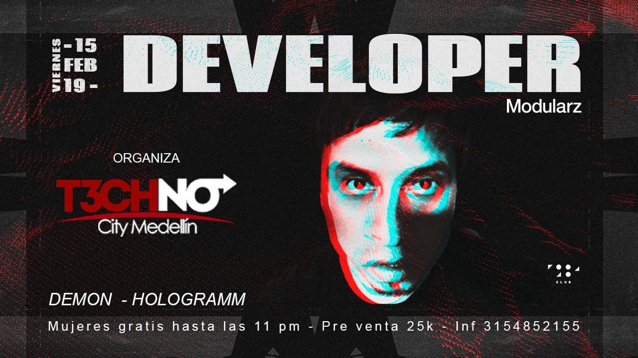 Techno City Medellín Presenta a D E V E L O P E R en Club1984 ¡Apoya Medellinstyle.com!