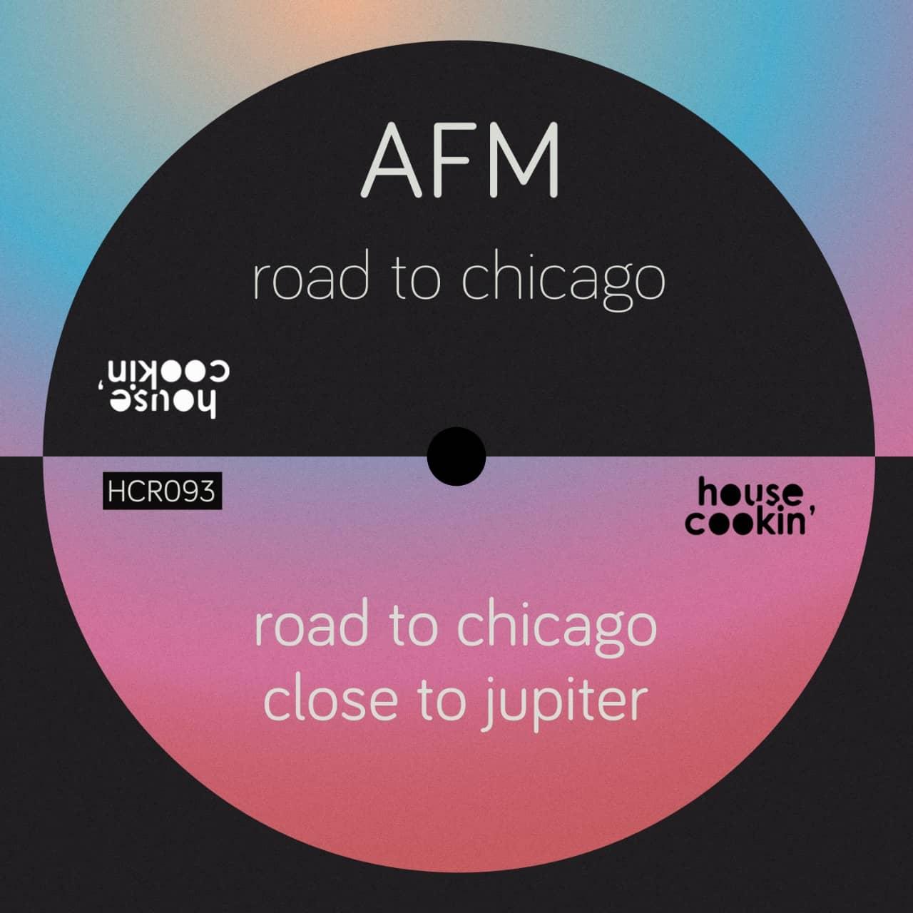 AFM presenta Road To Chicago en House Cookin´ Records