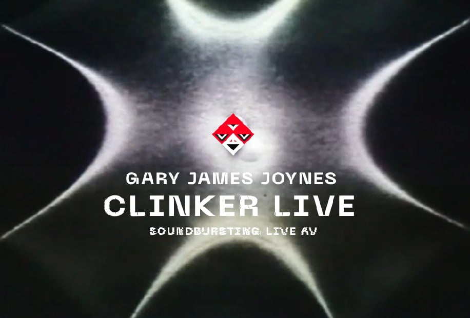 UTTA2: Gary James Joynes aka Clinker y su fenomenología multisensorial