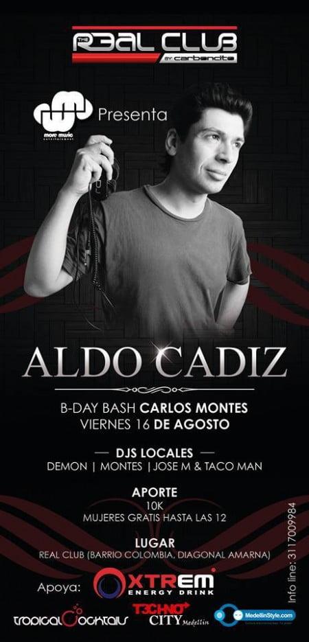Hoy Viernes ALDO CADIZ (Chile) en Real Club (Barrio Colombia) Mujeres Gratis / Hombres $ 10.000