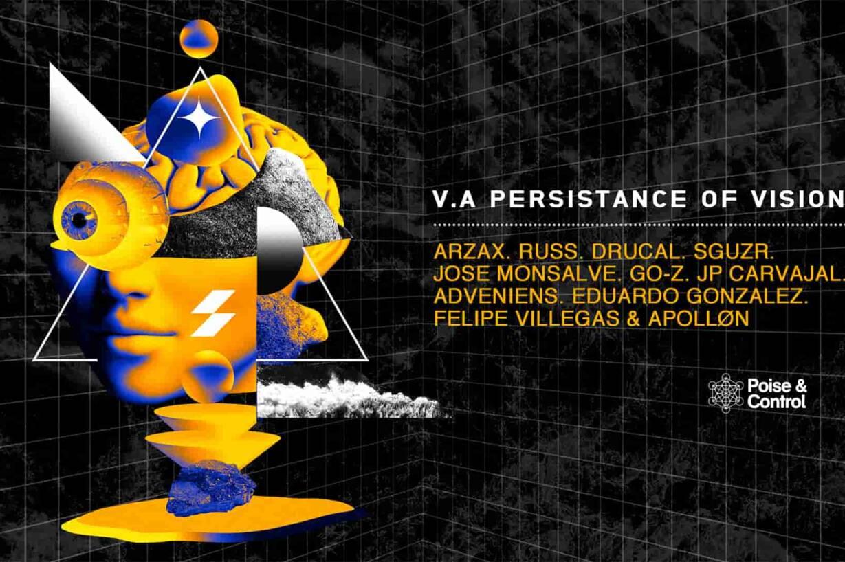 El sello colombiano Poise & Control presenta su más reciente compilado llamado Persistance Of Vision