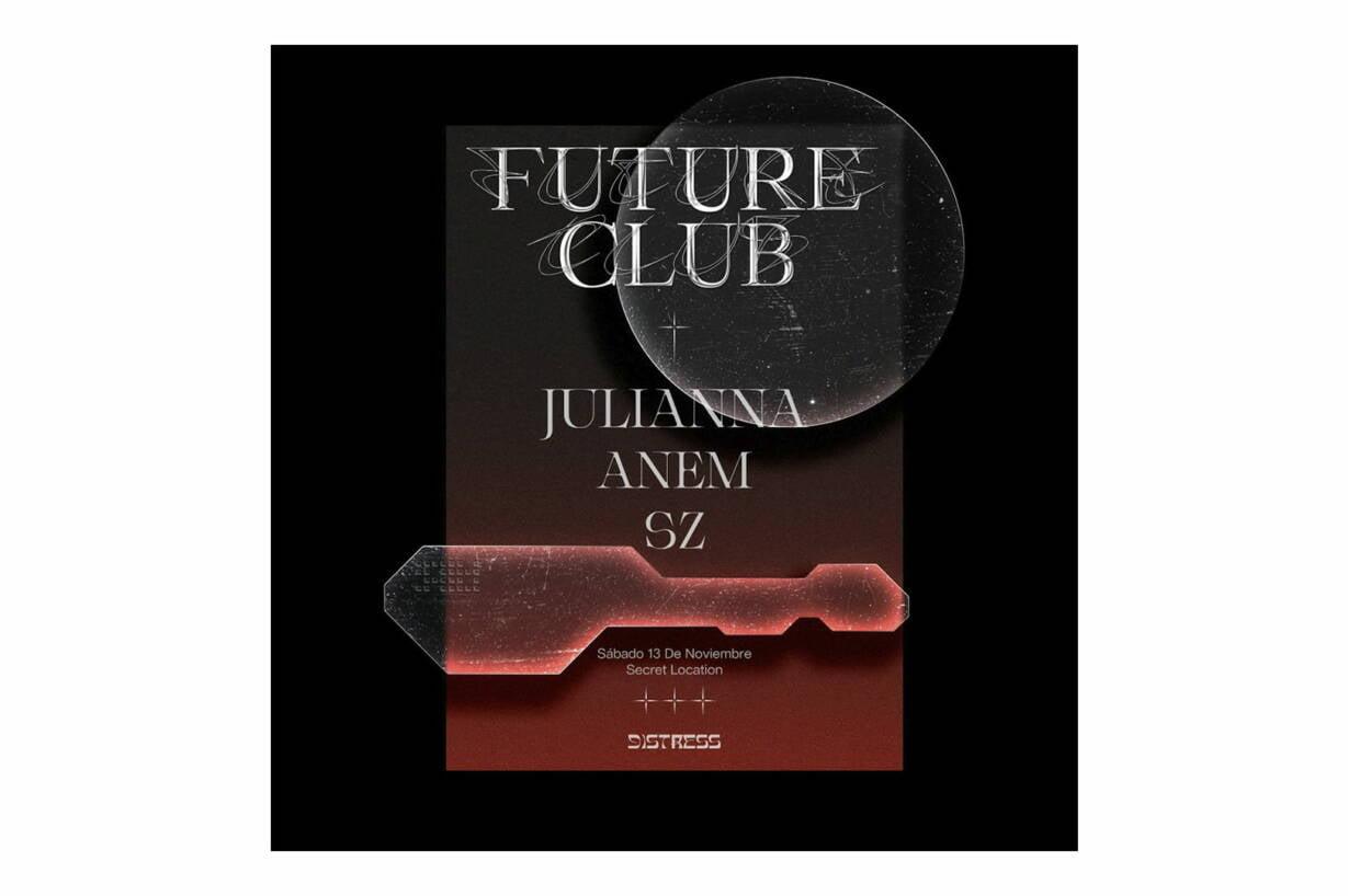 """Distress presenta su primera noche de """"Future Club"""" en Pasto de la mano de JULIANNA"""