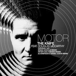 Motor feat. Douglas McCarthy - The Knife