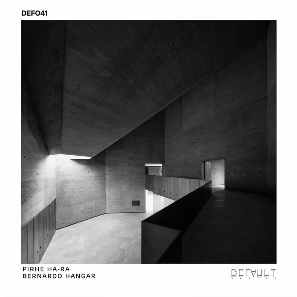 Default Series presneta el debut de Bernardo Hangar con 'PIRHE HA-RA EP'