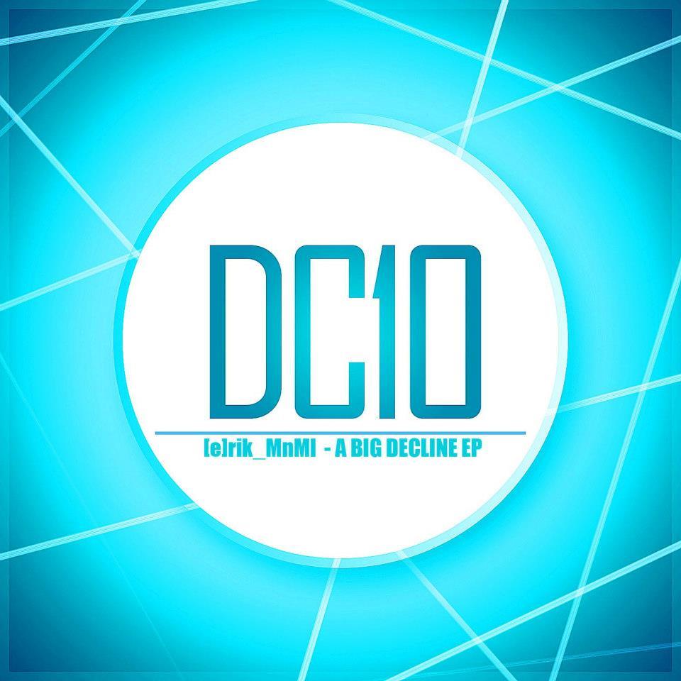 [e]rik_MnMl en DC10 Records