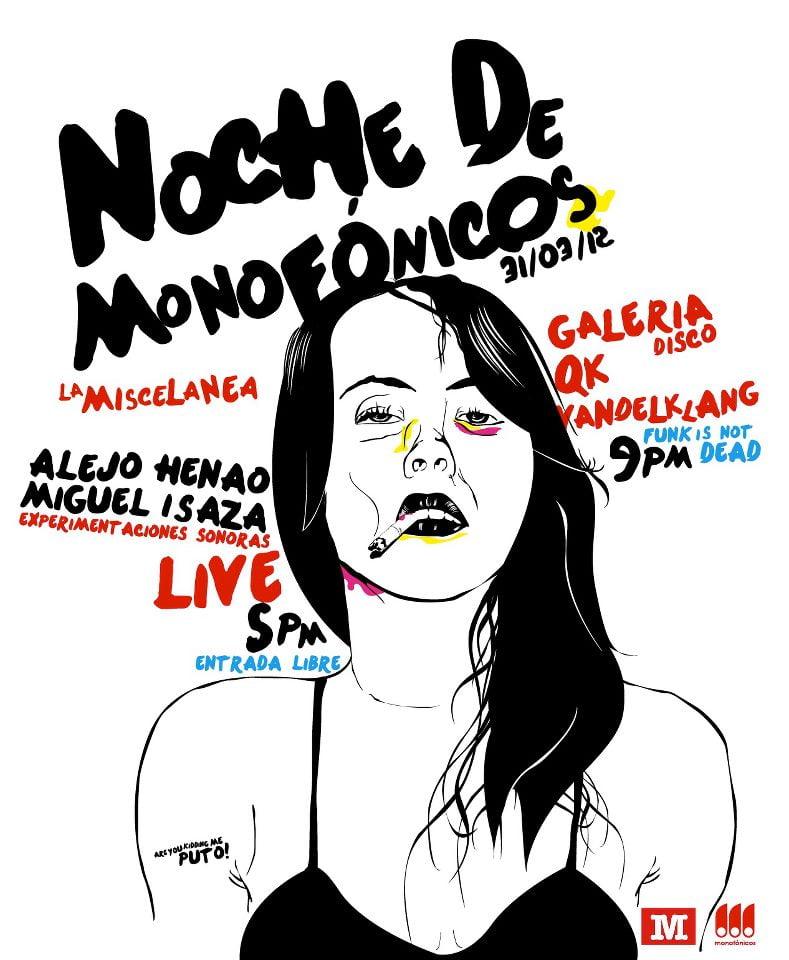 HOY Sabado Noche de Monofonicos @ La Miscelanea - TODOS INVITADOS