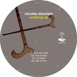 Nicolas Duvoisin - Walking EP