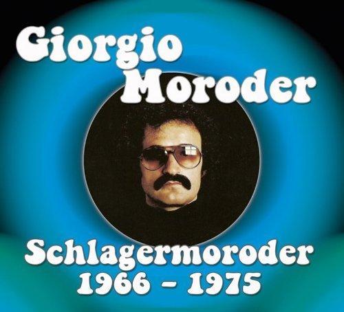 Giorgio Moroder - Schlagermoroder (Volume 1: 1966-1975) Compilación de material primigenio