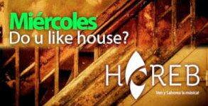 HOY en Horeb, miércoles House con DSUM.