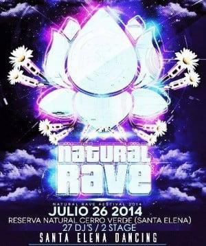 :: Sponsored :: Natural Rave Festival este sábado en Santa Elena