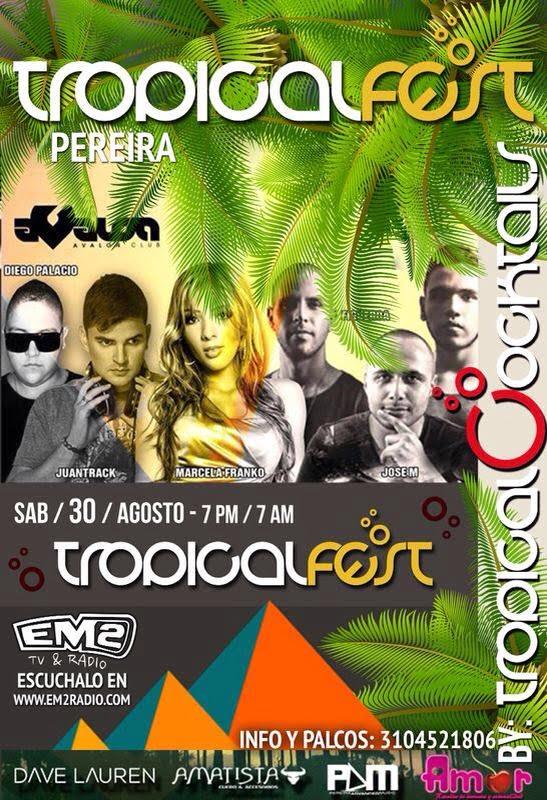 ::Sponsored :: Mañana Sábado Tropical Fest Pereira En Avalon club !!! Remate de Cabalgata