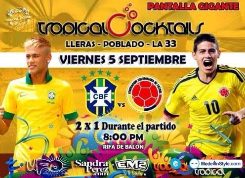 :: Sponsored :: Este viernes en Tropical Cocktails Colombia Vs Brasil desde las 8 pm !! 2x1 en todos los cocktails
