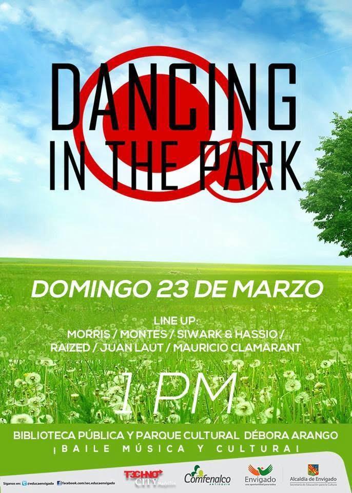 Este Domingo !! Dancing In The Park, Parque Cultural Débora Arango - Envigado (evento gratuito)