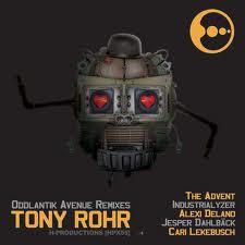 Tony Rohr - Oddlantik Adventure remixes en el sello H-productions de Cari Lekebusch, con remezclas de Alexi Delano, Cari, The Advent entre otros.