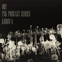 MIX DEL DÍA: Korova - PSK Podcast series 002