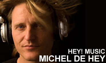 Mp3: Michel de Hey – Hey! Muzik (2011-08-01)