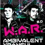 W.A.R. is BACK!!! AMBIVALENT(Minus) & XPANSUL(Plus8) || Mayo 15 @ Forum