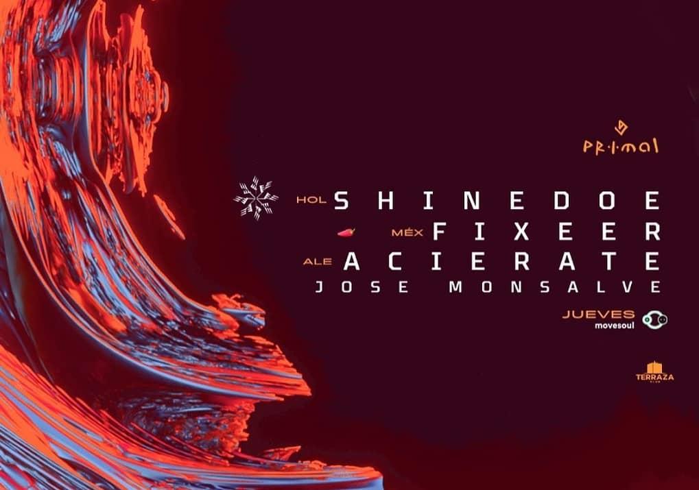 Jueves internacional con SHINEDOE, FIXEER, ACIERATE Y JOSE MONSALVE