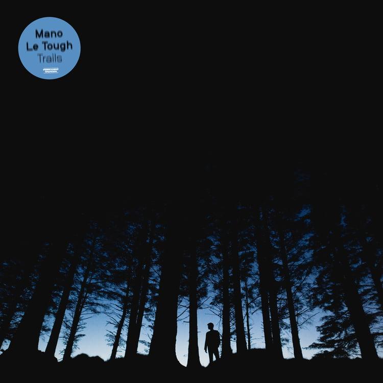 Mano Le Tough estrena su album Trails