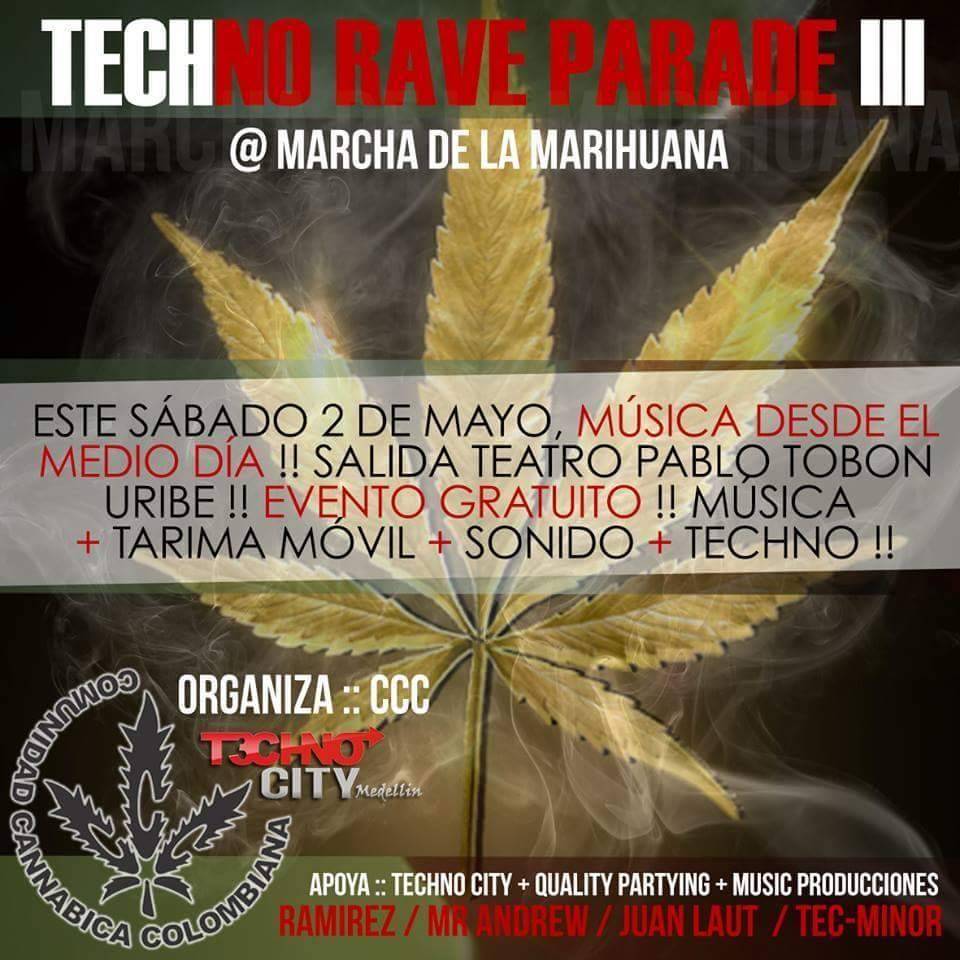 :: Sponsored :: Este sábado Techno Rave Parade III @ Marcha de la Marihuana